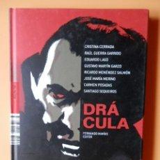 Libros: DRÁCULA. FERNANDO MARÍAS, EDITOR - CRISTINA CERRADA. RAÚL GUERRA GARRIDO. EDUARDO LAGO. GUSTAVO MART. Lote 288888658