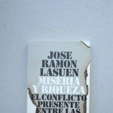 Libros: MISERIA Y RIQUEZ. EL CONFLICTO PRESENTE ENTRE LAS NACIONES. Lote 288943883