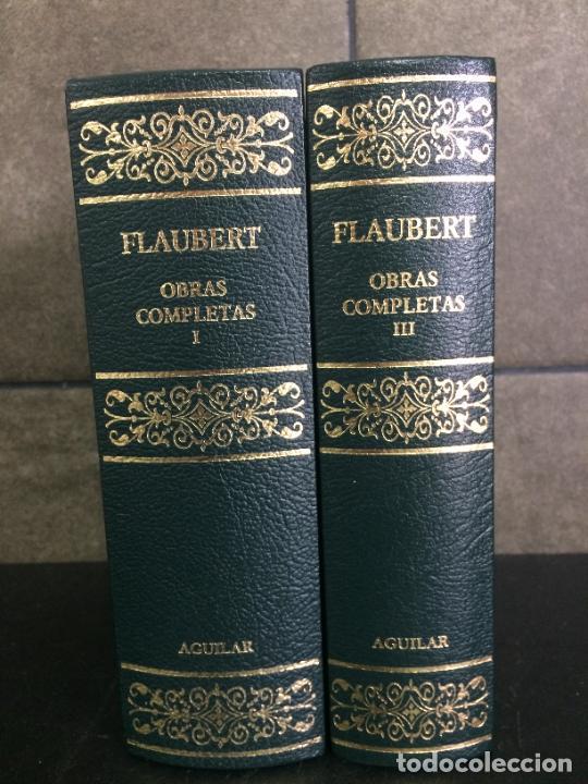 Libros: 2005. FLAUBERT. OBRAS COMPLETAS. TOMOS I y III. AGUILAR. - Foto 2 - 288969418