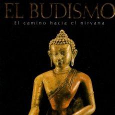 Libros: EL BUDISMO. EL CAMINO HACIA EL NIRVANA - SWATI CHOPRA. Lote 289204018