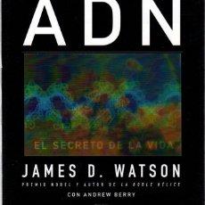 Libros: ADN. EL SECRETO DE LA VIDA - WATSON, JAMES D.. Lote 289204053