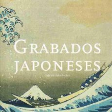 Libros: GRABADOS JAPONESES - FAHR-BECKER, GABRIELE/EDITADO POR. Lote 289204083