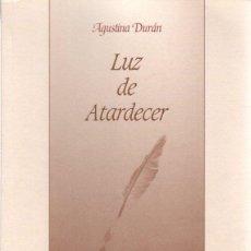 Libros: LUZ DE ATARDECER - DURÁN ALBARCA, AGUSTINA. Lote 289204098