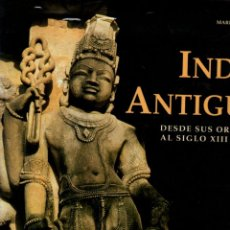 Libros: INDIA ANTIGUA DESDE SUS ORÍGENES AL SIGLO XIII D.C. - ALBANESE, MARILIA. Lote 289204138
