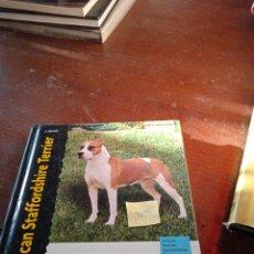Libros: AMERICAN STAFFORD TERRIER. Lote 289249458
