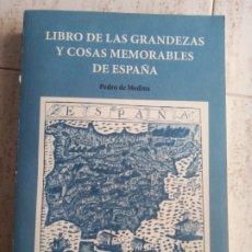 Libros: LIBRO DE LAS GRANDEZAS Y COSAS MEMORABLES DE ESPAÑA. PEDRO DE MEDINA (FACSÍMIL). Lote 289249498