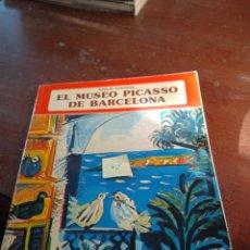 Libros: EL MUSEO PICASSO DE BARCELONA. Lote 289249563