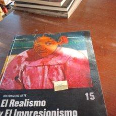 Libros: EL REALISMO Y EL IMPRESIONISMO. Lote 289249758