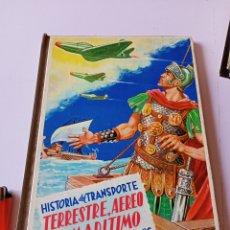 Libros: HISTORIA DEL TRANSPORTE TERRESTRE, AÉREO Y MARÍTIMO, FHER, CROMOS IMPRESOS, 1960. Lote 289251058