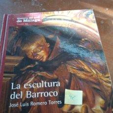 Libros: LA ESCULTRUA DEL BARROCO EN MALAGA. Lote 289253773