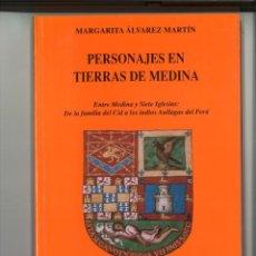 Libros: PERSONAJES EN TIERRAS DE MEDINA. MARGARITA ÁLVAREZ MARTÍN. Lote 289254218