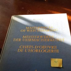 Libros: MASTERPIECES OF WATCHMAKING. Lote 289255468