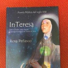 Libros: IN TERESA. SIETE MORADAS, SIETE CHACRAS Y ENERGÍA KUNDALINI EN TERESA DE JESÚS. ROSA PEÑASCO.. Lote 289317858