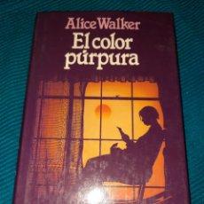 Libros: ALICE WALKER, EL COLOR PÚRPURA. EL LIBRO QUE HA INSPIRADO LA PELICULA DE STEVEN SPIELBERG. Lote 289370378