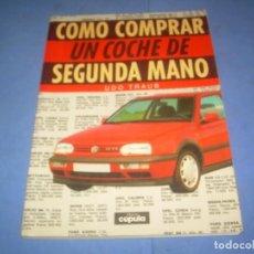 Libros: COMO COMPRAR UN COCHE DE SEGUNDA MANO. LIBRO CÚPULA, CEAC 1995. VEHÍCULO. LEER DESCP.. Lote 289373773