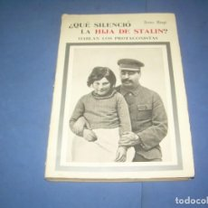 Libros: ¿QUÉ SILENCIÓ LA HIJA DE STALIN?, HABLAN PROTAGONISTAS. ENZO BIAGI. SAGITARIO 1967. LIBRO. Lote 289373823
