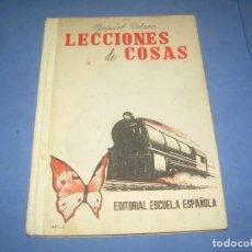 Libros: LECCIONES DE COSAS, EZEQUIEL SOLANA, ESCUELA ESPAÑOLA 1960. LIBRO ESCOLAR ESCUELA. Lote 289373843