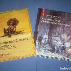 Libros: LOTE 2 LIBROS CUCAÑA ADAPTADOS: ROBINSON CRUSOE, EL OJO DE CRISTAL. VICENS VIVES 2004 2005. NOVELA. Lote 289373903