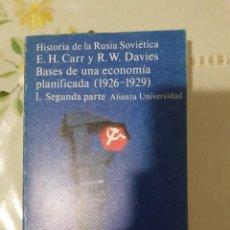 Libros: HISTORIA DE LA RUSIA SOVIETICA. BASES DE UNA ECONOMIA PLANIFICADA (1926-1929) 1 SEGUNDA PARTE. Lote 289374593