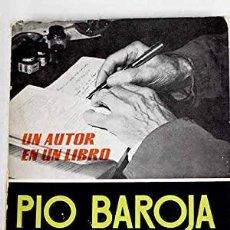 Libros: PIO BAROJA UN AUTOR EN UN LIBRO - CAMPOY,A.MANUEL. Lote 289398533