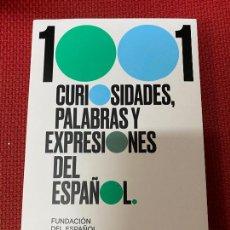 Libros: 1001 CURIOSIDADES, PALABRAS Y EXPRESIONES DEL ESPAÑOL. FUNDACIÓN ESPAÑOL URGENTE. DEBATE, 2020.. Lote 289426963
