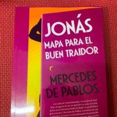 Libros: JONÁS, MAPA PARA EL BUEN TRAIDOR. MERCEDES DE PABLOS. 2020, ALMUZARA.. Lote 289428113