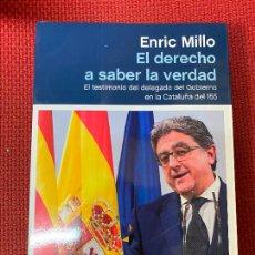 Libros: EL DERECHO A SABER LA VERDAD. ENRIC MILLO. PENÍNSULA, 2020.. Lote 289431093