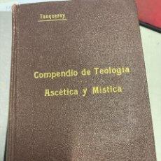 Libros: TANQUEREY, AD. - COMPENDIO DE TEOLOGIA ASCETICA Y MISTICA.. Lote 289482843