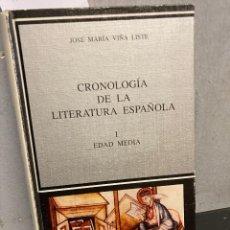 Libros: VIÑA LISTE, JOSE MARIA. - CRONOLOGIA DE LA LITERATURA ESPAÑOLA. TOMO I. EDAD MEDIA.. Lote 289482848