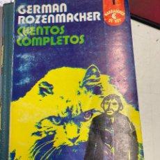 Libros: ROZENMACHER, GERMAN. - CUENTOS COMPLETOS.. Lote 289482853