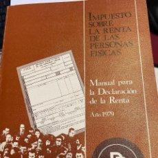 Libros: PASTOR, BANCO. - IMPUESTO SOBRE LA RENTA DE LAS PERSONAS FISICAS. MANUAL PARA LA DECLARACION D LA RE. Lote 289482863