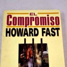 Libros: EL COMPROMISO.- FAST, HOWARD. Lote 289533353