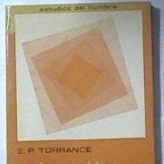 Libros: EDUCACIÓN Y CAPACIDAD CREATIVA, TORRANCE, E. PAUL PUBLICADO POR MAROVA, S.L., 1977 ISBN 10: 842690. Lote 289598933