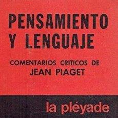 Libros: PENSAMIENTO Y LENGUAJE. TEORÍA DEL DESARROLLO CULTURAL DE LAS FUNCIONES PSÍQUICAS. LEV S. VYGOTSKY.. Lote 289607458
