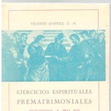 Libros: EJERCICIOS ESPIRITUALES PREMATRIMONIALES SIGUIENDO A PÍO XII - VICENTE JIMÉNEZ, C. M.. Lote 289668983