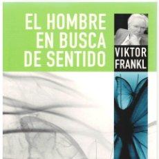 Libros: EL HOMBRE EN BUSCA DE SENTIDO - VIKTOR FRANKL. Lote 289668988