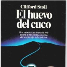 Libros: EL HUEVO DEL CUCO - CLIFFORD STOLL. Lote 289669028
