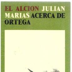 Libros: ACERCA DE ORTEGA - JULIÁN MARÍAS. Lote 289669038