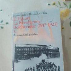 Libros: HISTORIA DE LA RUSIA SOVIETICA. LA REVOLUCION BOLCHEVIQUE E.H.CARR TOMO 3. Lote 289700648