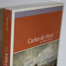 Libros: CARLOS DE HAES EN EL MUSEO DEL PRADO 1826-1898 - GUTIÉRREZ MARQUÉZ, ANA. Lote 289874668