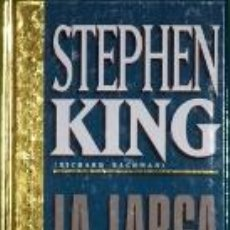 Libros: LA LARGA MARCHA - STEPHEN KING. Lote 289888323
