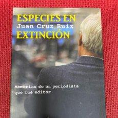 Libros: ESPECIES EN EXTINCIÓN. JUAN CRUZ RUIZ. TUSQUETS, 2013.. Lote 290076923