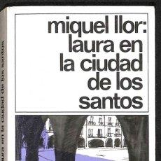 Libros: LAURA EN LA CIUDAD DE LOS SANTOS (SPANISH EDITION) - LLOR, MIQUEL. Lote 290077363