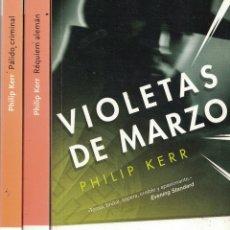 Libros: BERLIN NOIR: 1) VIOLETAS DE MARZO. 2) PÁLIDO CRIMINAL. 3) RÉQUIEM ALEMÁN - PHILIP KERR. Lote 290077593