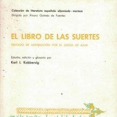 Libros: EL LIBRO DE LAS SUERTES «TRATADO DE ADIVINACIÓN POR EL JUEGO DE AZAR» - KARL I. KOBBERVIG (ED.). Lote 290077618