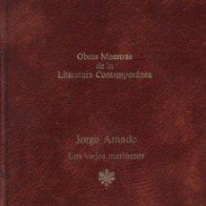 Libros: LOS VIEJOS MARINEROS - JORGE AMADO. Lote 290077623