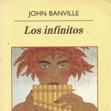 Libros: LOS INFINITOS - JOHN BANVILLE. Lote 290077633