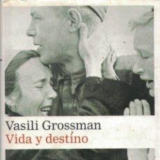 Libros: VIDA Y DESTINO - VASILI GROSSMAN. Lote 290077643