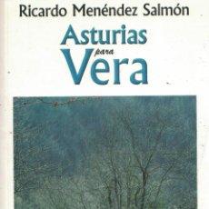 Libros: ASTURIAS PARA VERA «VIAJE SENTIMENTAL DE UN PADRE ESCRITOR» - RICARDO MENÉNDEZ SALMÓN. Lote 290077668