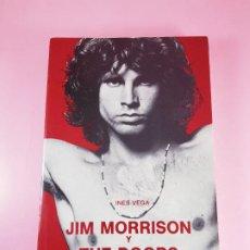 Libros: LIBRO-JIM MORRISON Y THE DOORS-INÉS VEGA-CÁTEDRA-1996-COLECCIONISTAS-EXCELENTE.. Lote 290851438